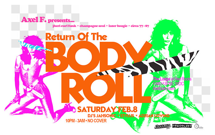 Axel F Return Of The Body Roll, Sat. 2/8