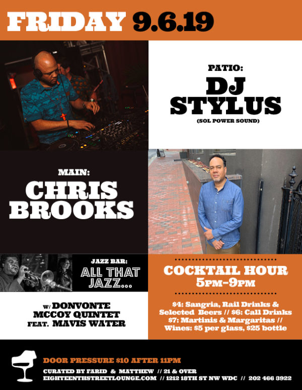 DJ Stylus - The Vibe Conductor at Eighteenth Street Lounge, Fri. 9-6-19