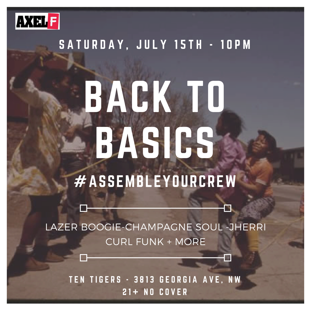 Axel F: Back To Basics, Sat. 7/15