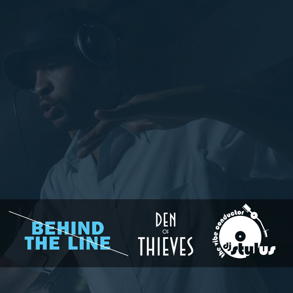 DJ Stylus at Behind The Line, live from Den Of Thieves
