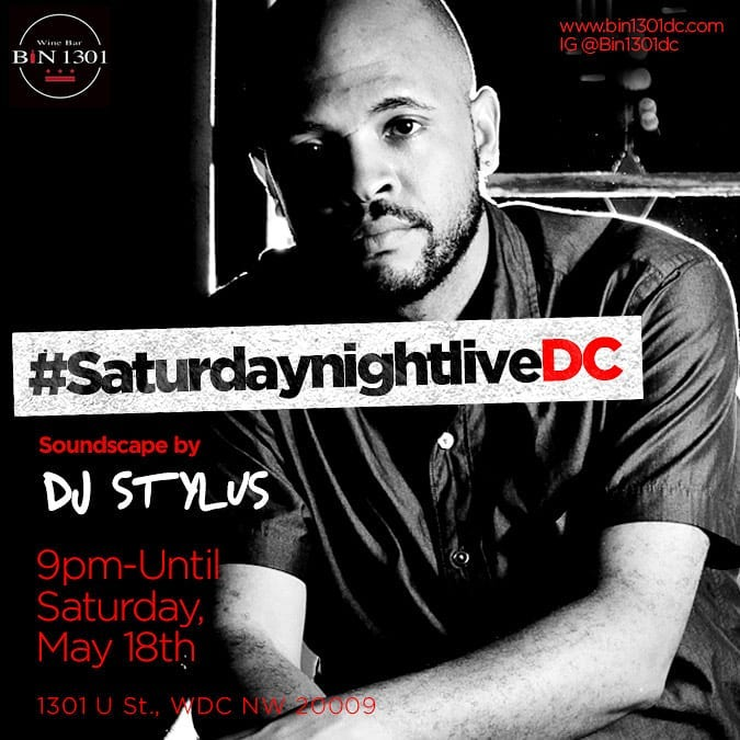 DJ Stylus - The Vibe Conductor at Bin 1301 Wine Bar, Sat. 5/18