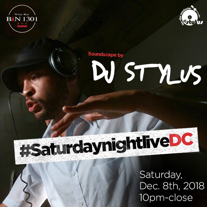 DJ Stylus - The Vibe Conductor at Bin 1301 Wine Bar, Sat. 12/8
