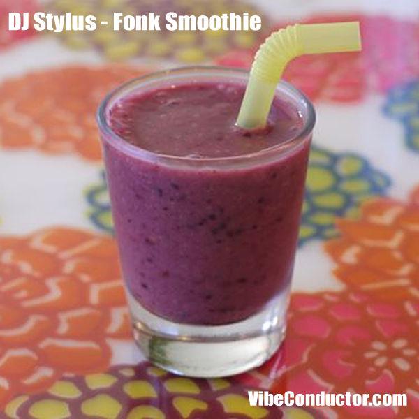 DJ Stylus - Fonk Smoothie