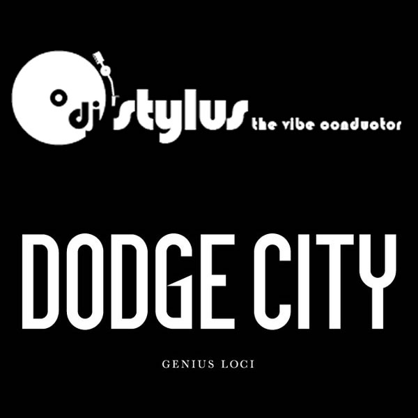 DJ Stylus at Dodge City