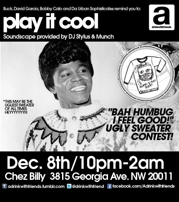 A Drink With Friends: Play It Cool, Dec. 8, 2012 - Chez Billy