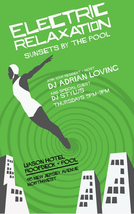 Electric Relaxation at Liason Hotel with DJ Adrian Loving & DJ Stylus