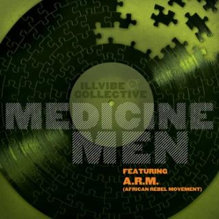 IllVibe Collective - Medicine Men