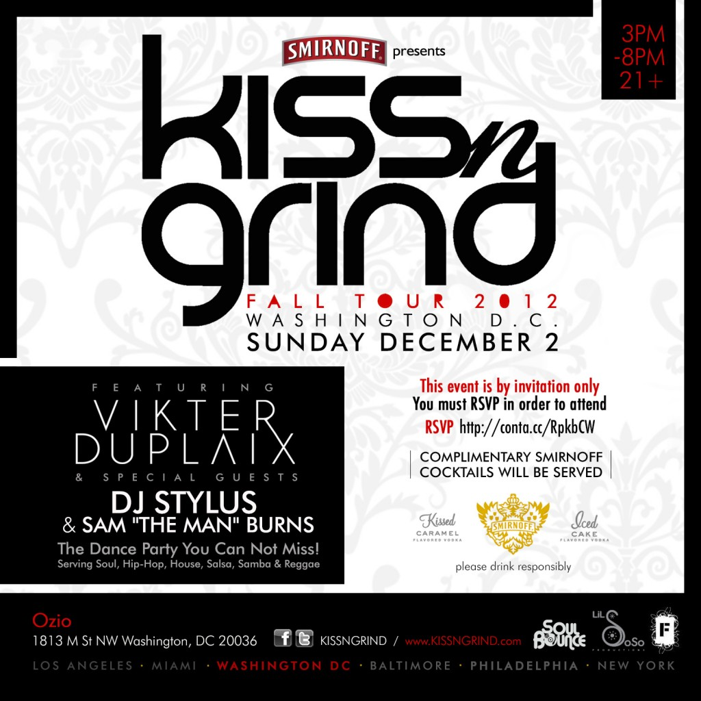 Kiss-N-Grind DC feat. Vikter Duplaix, DJ Stylus &amp; Sam &quot;The Man&quot; Burns
