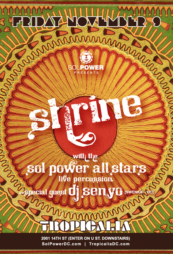 Shrine at Tropicalia with special guest DJ Senyo