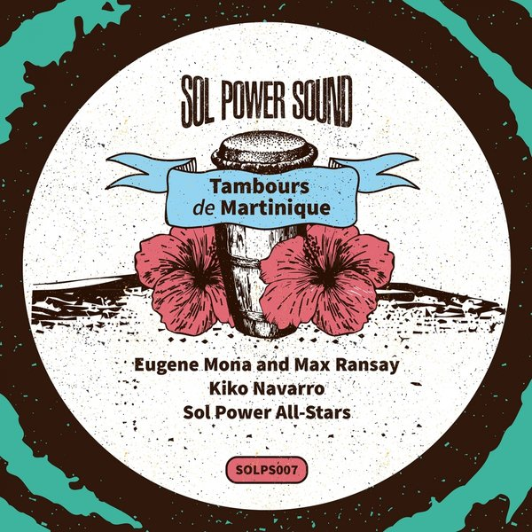 Eugène Mona and Max Ransay - Tambours de Martinique (Sol Power Sound)