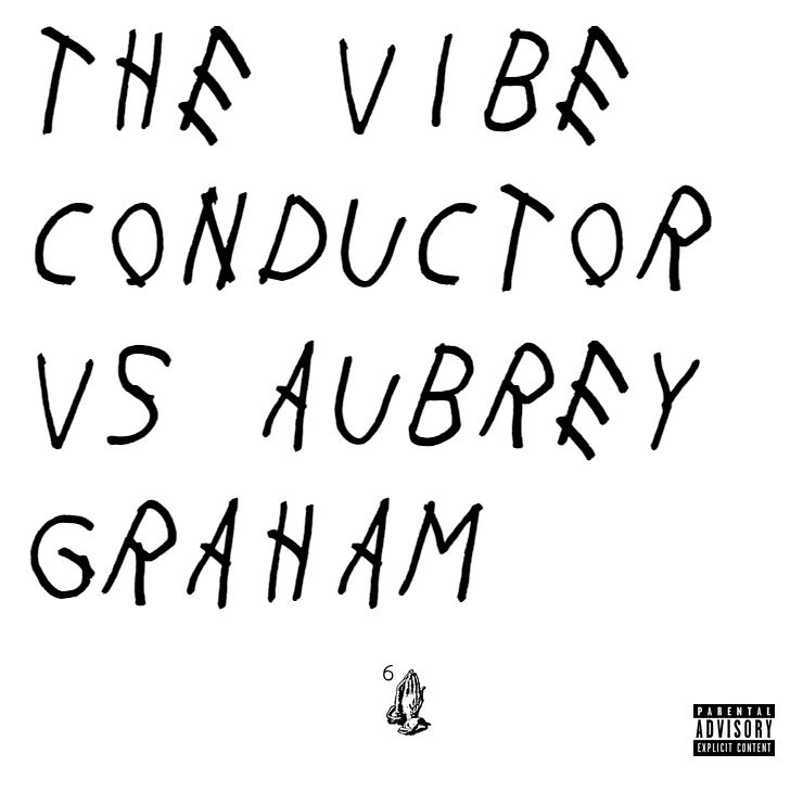 The Vibe Conductor vs. Aubrey Graham: Drake - Jungle (Vibe Conductor Late Night Rub)