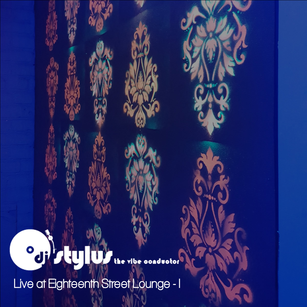 DJ Stylus The Vibe Conductor - Live at Eighteenth Street Lounge, Vol. 1