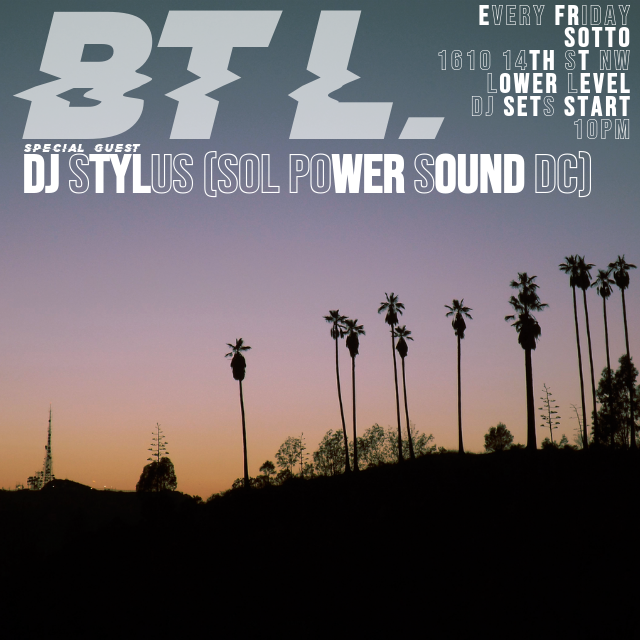 Behind The Line guest set at Sotto, Fri. 7/5