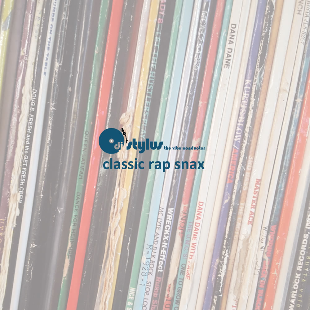 DJ Stylus - Classic Rap Snax
