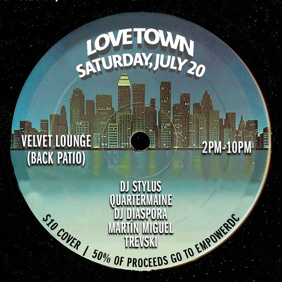 Love Town Daytime Bash, Sat. 7/20