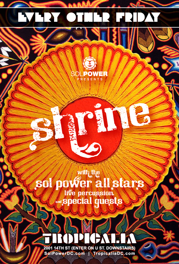 Shrine at Tropicalia with The Sol Power All-Stars