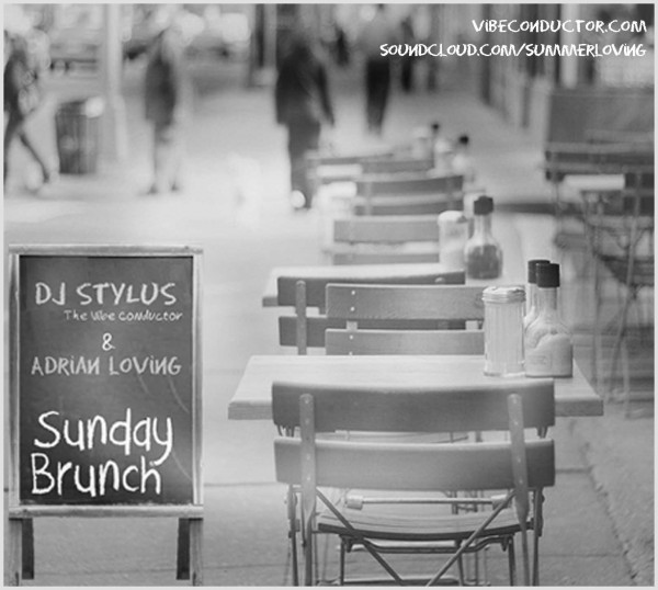 DJ Stylus & DJ Adrian Loving - Sunday Brunch vol. 1