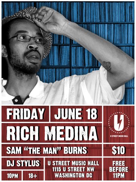 Rich Medina, Sam Burns, DJ Stylus at U Street Music Hall, DC